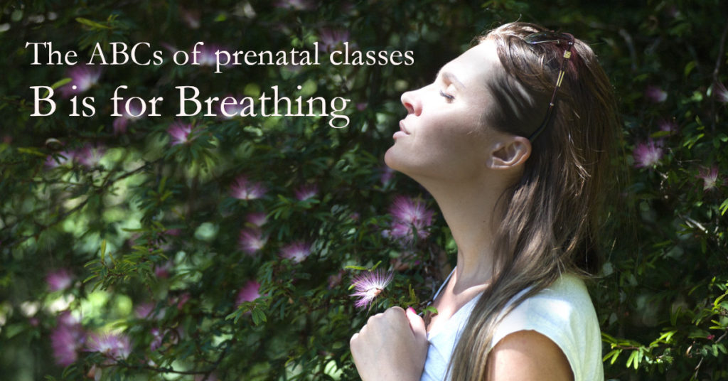 The ABCs of prenatal classes: B is for Breathing