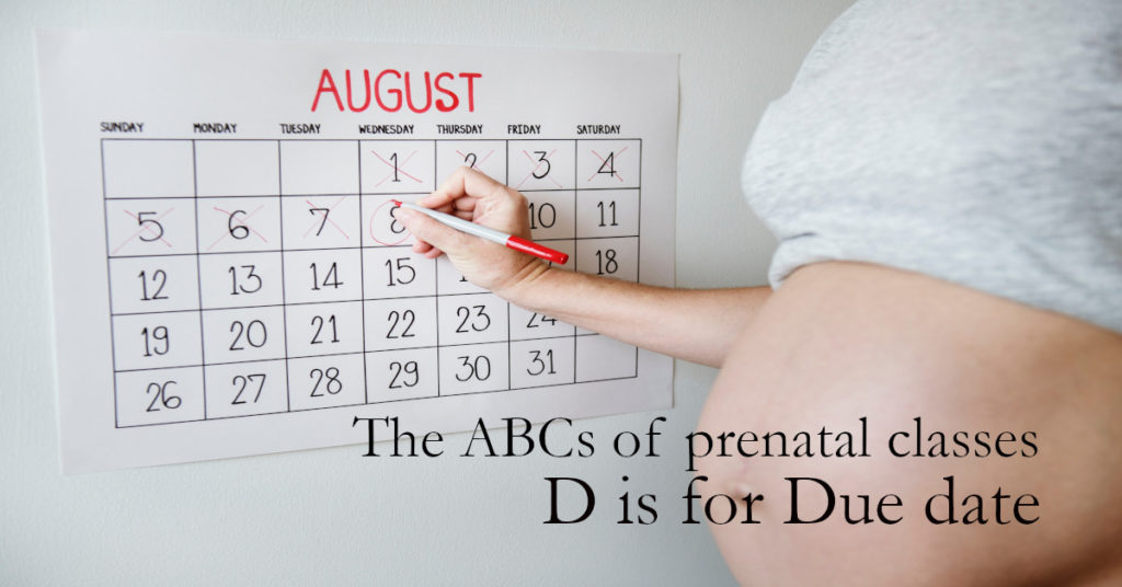 Pregnant person circling a date on a calendar with the text: The ABCs of prenatal classes D is for Due date