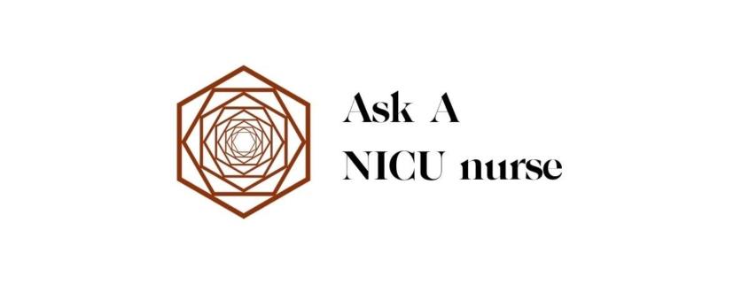 Ask a NICU nurse