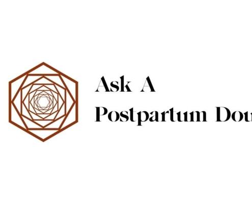 Ask a Postpartum doula