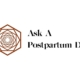 Ask a Postpartum doula
