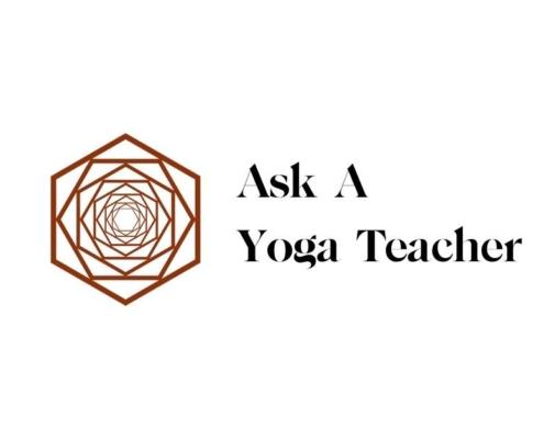 Ask a Yoga Teacher